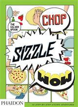 Chop, Sizzle, Wow: The Silver Spoon Comix Book (ENG)