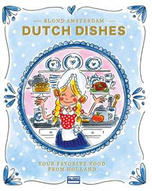 Dutch dishes - Your favourite food from Holland (mei 2021)