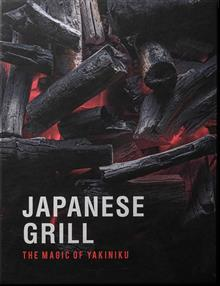 YAKINIKU Kookboek ''Japanese grill - The magic of YAKINIKU''